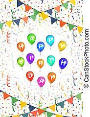 Happy birthday greetings background with balloons, buntings garlands and confetti on white