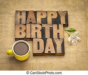 Happy Birthday greetings in letterpress wood type