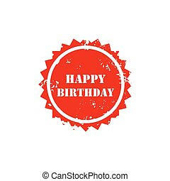 Happy birthday grunge stamp sign text red.