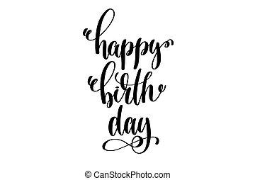 happy birthday - hand lettering inscription