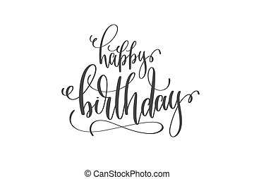 happy birthday hand lettering inscription to birthday party