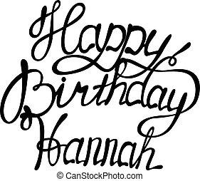 Vector happy birthday Hannahlettering