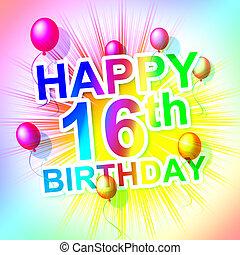 Happy Birthday Indicates Sixteen 16Th And Celebrate