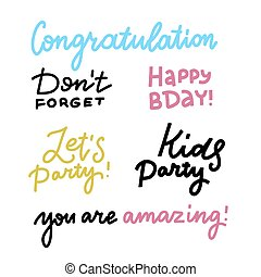 Happy Birthday lettering sign quote typography set. Calligraphy design for postcard poster design. Simple vector line calligraphy. Happy Birthday card design elements. Let's party. Don't forget.