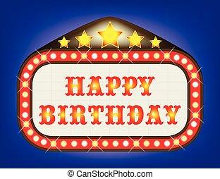Happy Birthday Movie Theatre Marquee - A movie theatre...