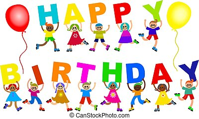happy birthday - A group of happy and diverse children...
