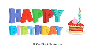Happy birthday. Piece of festive cake with candle. Vector illustration