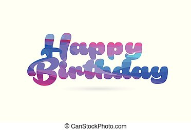 happy birthday pink blue color word text logo icon
