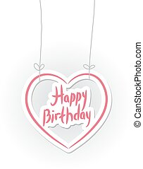 Happy birthday. pink heart on White background. Vector