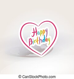 Happy birthday. pink paper heart on White background. Vector