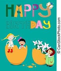 Happy Birthday. Postcard. Children. Hatching egg. Flowers