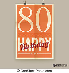 Happy birthday poster, card, eighty years old.