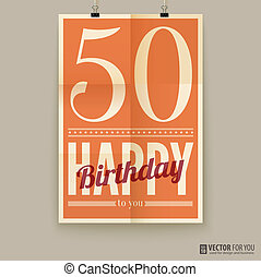 Happy birthday poster, card, fifty years old.