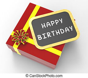Happy Birthday Present Shows Cheerful Event Or Occasion -...