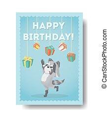 Happy birthday raccoon.