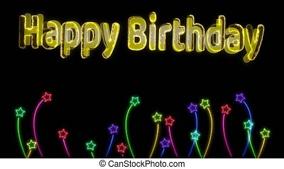 Happy Birthday rainbow colorful text effect and flowers stars neon light sign elements dancing on black screen