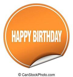 happy birthday round orange sticker isolated on white