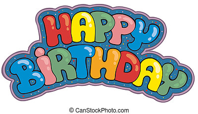 Happy birthday sign - vector illustration.