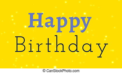 happy birthday text over yellow background
