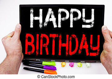 Happy Birthday text written on tablet, computer in the office with marker, pen, stationery. Business concept for Anniversary Celebration white background with copy space