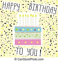 Happy birthday to you , cute card with cake,candles