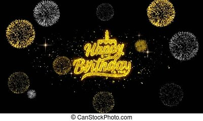 Happy Birthday to you Golden Text Blinking Particles with Golden Fireworks Display