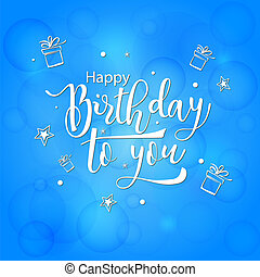 Happy Birthday to you! Lettering vector illustration on light blue background
