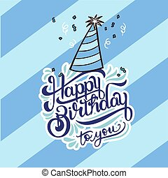 Happy Birthday To You Party Hat Blue Background Vector Image