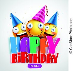 Happy birthday to you vector banner design with funny smileys