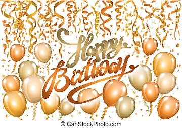 Happy Birthday typography vector design for greeting cards and poster with gold orange balloon, confetti, design template for birthday celebration.
