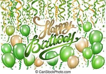 Happy Birthday typography vector design for greeting cards and poster with green gold balloon, confetti, design template for birthday celebration.