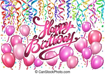Happy Birthday typography vector design for greeting cards and poster with pink balloon, confetti, design template for birthday celebration.