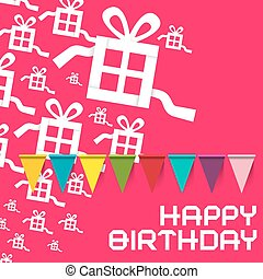 Happy Birthday. Vector Birthday Pink Card with Colorful Flags and Paper Cut Gift Boxes.