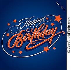 HAPPY BIRTHDAY (vector) - HAPPY BIRTHDAY hand lettering -...