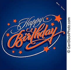 HAPPY BIRTHDAY hand lettering - handmade calligraphy, vector (eps8)