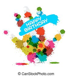 Happy Birthday Vector Illustration on White Background with Hand and Colorful Splashes - Stains - Blots