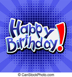 Happy Birthday! Vector lettering illustration on blue background