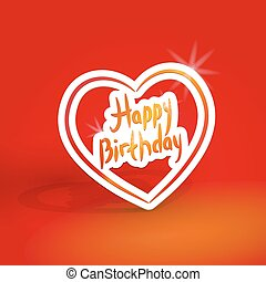 Happy birthday. White paper heart on red background. Vector