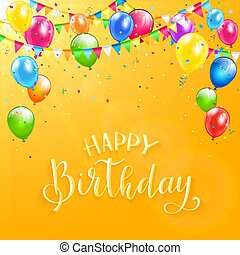 Happy Birthday with colorful balloons and pennants on orange background