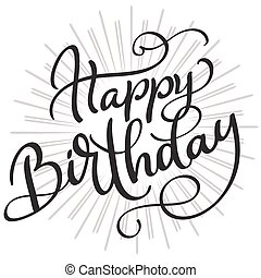 Happy Birthday Words On White Background Hand Drawn Calligraphy Lettering Vector Illustration EPS10