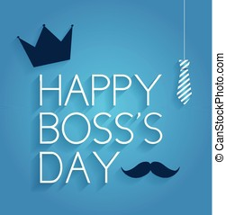 Happy Boss Day poster on blue background with hanging tie. Vector illustration.