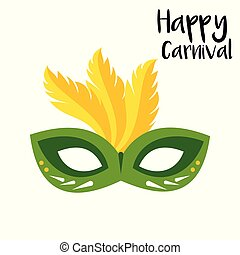 Happy Brazilian Carnival Day. Green carnival mask with yellow feathers and black typography on white background