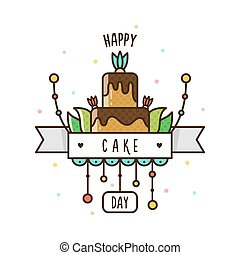Happy Cake Day. Vector illustration.