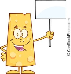 Happy Cheese Holding A Blank Sign