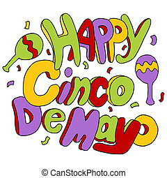 Happy Cinco De Mayo - An image of Happy Cinco de Mayo text.