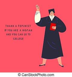 Happy college graduate girl. Feminism concept.