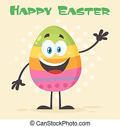 Happy Colored Easter Egg Cartoon Mascot Character Waving For Greeting