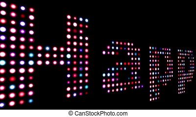 Happy colorful led text over black