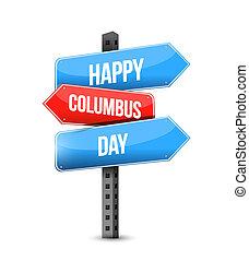 happy columbus day multiple destination color street sign