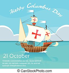 Happy Columbus Day Ship Holiday Ocean Blue Water Sky Flat...